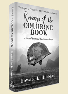 Revenge of the Coloring Book - A Sequal to Curse of the Coloring Book by Howard L. Hibbard